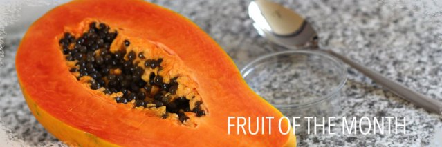 papaya-my-fruit-of-the-month