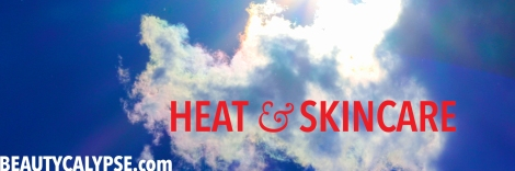heat-and-skincare