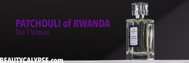 PatchouliOfRwanda-The7Virtues