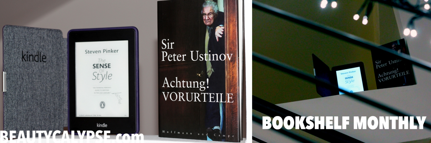 bookshelf-monthly-steven-pinker-sense-of-style-peter-ustinov-vorurteile-review