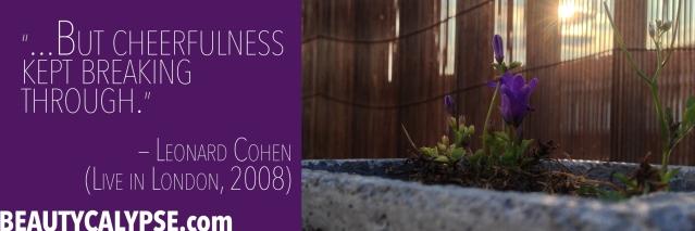 Cheerfulness-Quote-Leonard-Cohen