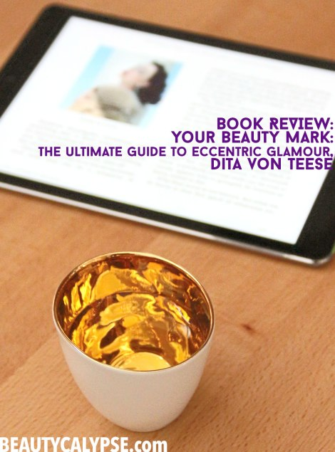 book-review-dita-von-teese-your-beauty-mark