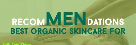 organic-skincare-for-men-feb-faves